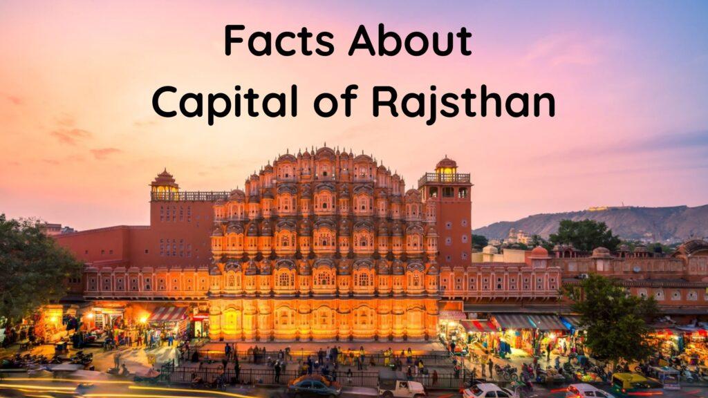 Rajasthan Ki Rajdhani Kya Hai