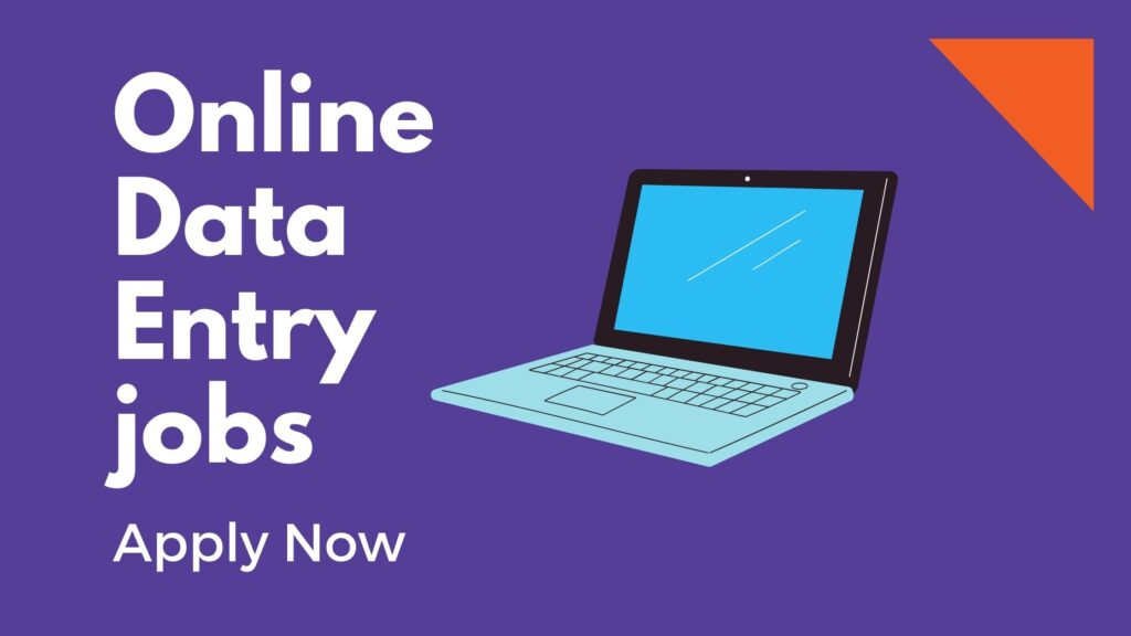 Online Data Entry jobs from home