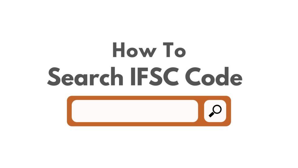 Bank IFSC Code Search